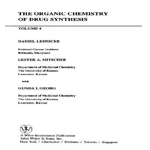 The Organic Chemistry of Drug Synthesis, Volume 4 (D. Lednicer & L. A. Mitscher) دانلود کتاب شیمی الی سنتز دارو جلد  4